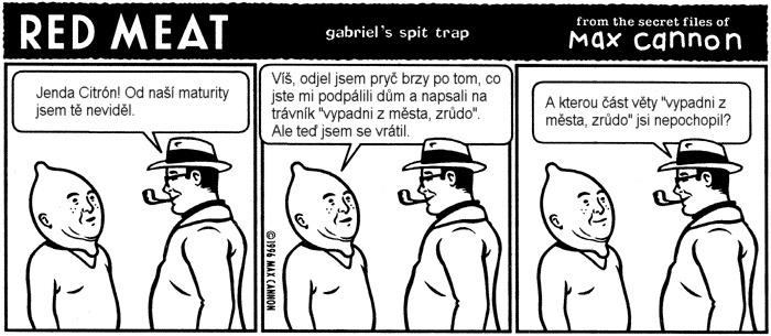 http://www.fuxoft.cz/redmeat/strips/citron.jpg